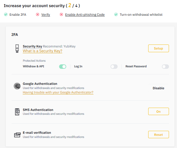 A Binance account has all the security options to help you keep safe. From simple to advanced options