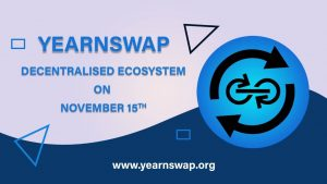 YearnSwap Is All Set to Introduce Its Decentralized Ecosystem